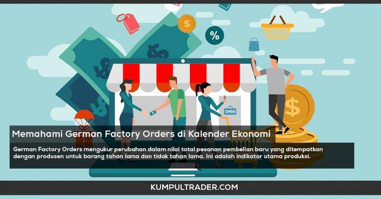 Memahami  German Factory Orders m/m
