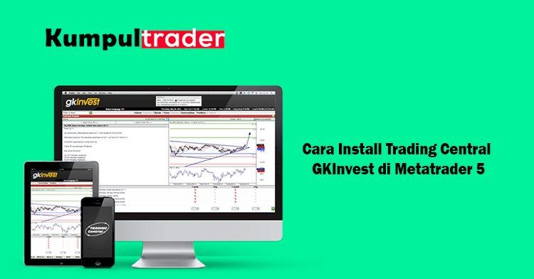 Cara Install Trading Central  GKInvest di Metatrader 5